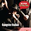Thumbnail We Speak Italian, Gangster Italian